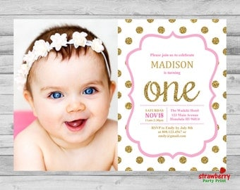 Pink And Gold First Birthday Invitation, Photo Invite, Gold Glitter Polka Dots, Any Age, Custom Digital Printable NOT Instant Download, A14