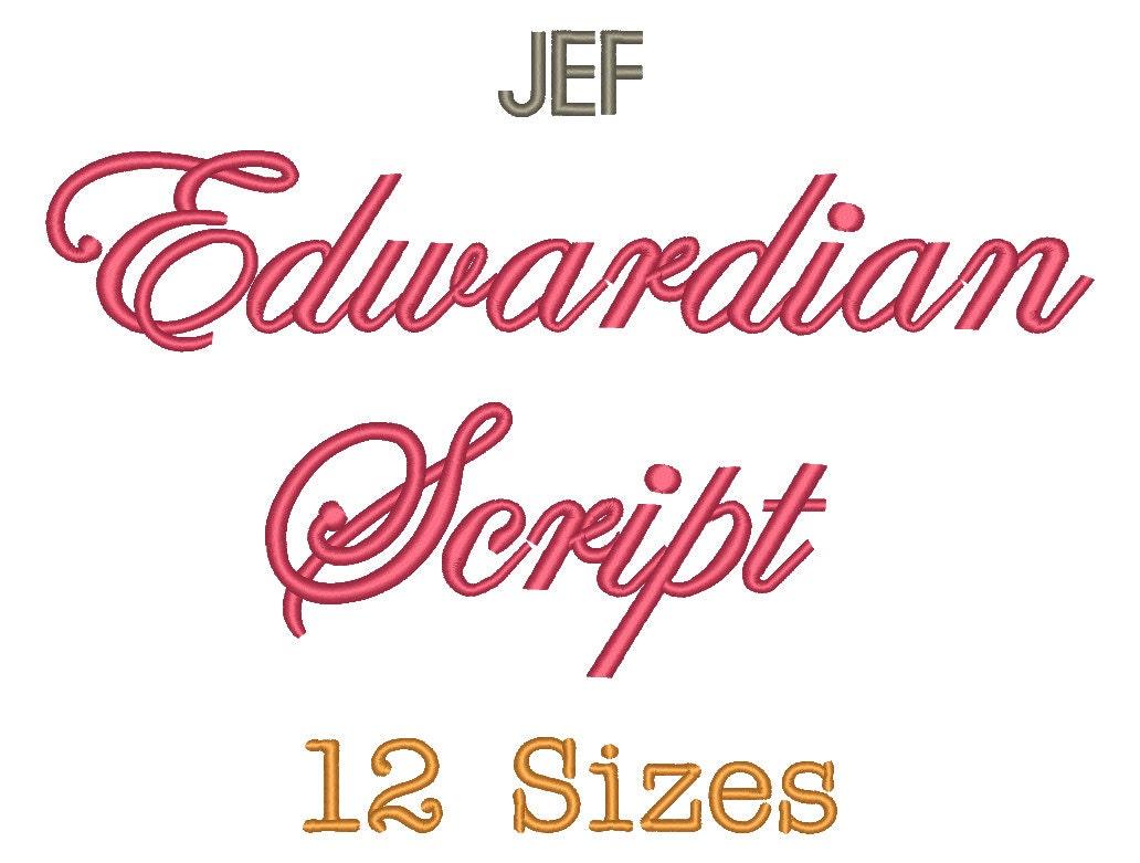 Edwardian script embroidery font size monogram fonts jef