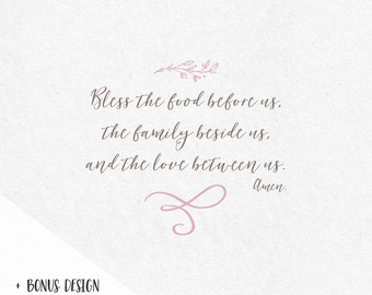 Bless the food before us the family beside us and the love between us grateful thankful blessed svg dxf thanksgiving home svg prayer verse