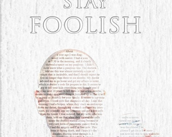 """Steve Jobs """"Stay Hungry, Stay Foolish"""" Poster"""