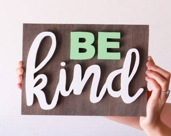 Be Kind/ wood cut out/ wood letters/ home wall decor/ hand painted/ custom name wood sign