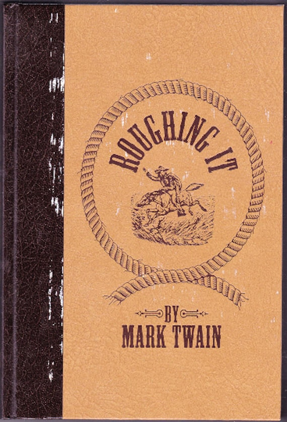 history book review mark twain roughing Book type category  both a fascinating history of the american west and a laugh-out-loud good time  write a review for roughing it by mark twain.