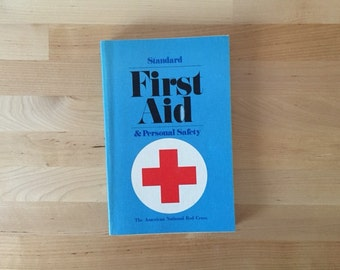 Vintage 1973 Second Edition, Standard First Aid & Personal Safety, The American National Red Cross Paperback