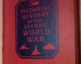 Pictorial History Of The Second World War Volume VI