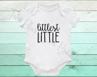 Littlest Little - Onesie or Tee
