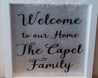 Welcome to our Home Frame