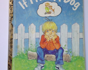 """Little Golden Book - """"If I Had a Dog"""""""