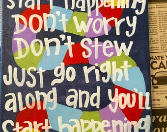 "Dr Seuss Quote ""If things start happening"""