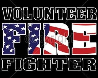 Volunteer Firefighter  Fire Fighter   Tee Shirt