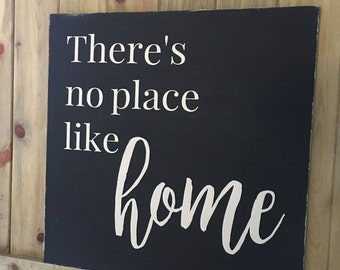 Handpainted Sign - There's No Place Like Home