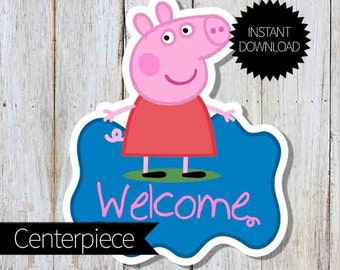 Peppa Pig Birthday Party PRINTABLE Large Centerpiece- Instant Download |Peppa Pig Cake Topper | Peppa Pig Welcome Sign