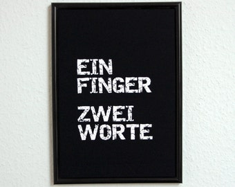 A finger two words gift family art print, fine art print