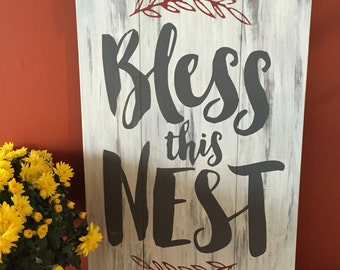 Bless this nest / Rustic Wooden Signs / Hand Painted Sign
