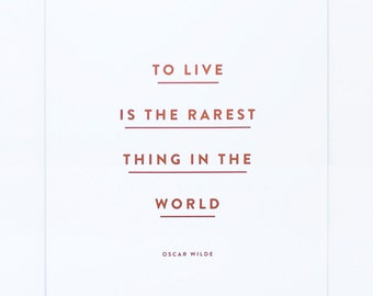 To Live Is The Rarest Thing in the World - Copper Foil Print