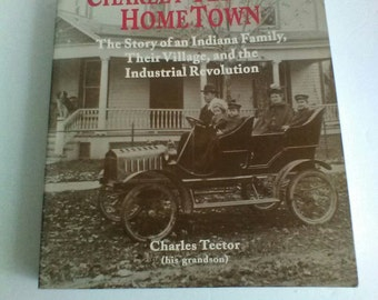 Charlie Teetor's Home Town by Charles Teetor 1994 Softcover Coffee Table Book
