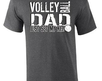 Volleyball Dad Set My Kid - Volleyball T-shirt