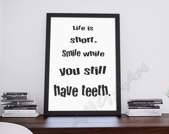 Live is short, Humor quote, Instant download, Digital print, Home /office decor, Digital download, living room decor, wall art prints