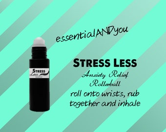 Anxiety Relief // Rollerball // Essential Oil // Stress Less // Stress Relief
