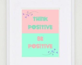 Positive Thinking, Quote print, Printable, Pastel, Digital Wall Art, Motivational Print, DIY, Inspirational Print, Home Decor