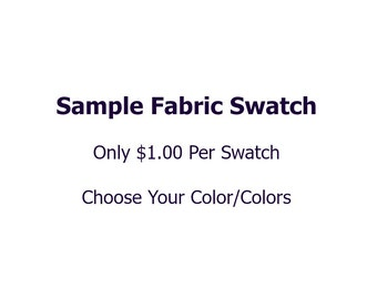 Spandex Fabric Swatch, Only 1 Dollar Per Swatch:  Choose Your Color/Colors