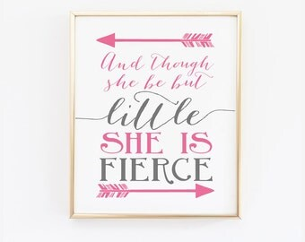 Pink and Gray - Digital Wall Art - And though she be but little she is fierce - Nursery Print - Shakespeare Quote - Wall Art - SKU0016