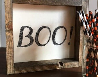 Boo! farmhouse style sign