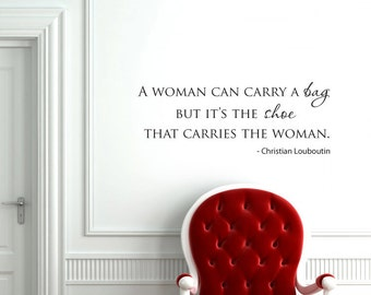A woman can carry a bag fashion quote vinyl wall decal