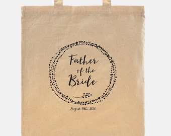 Father of the Bride gift - Tote Bag - 100% cotton goodie bag customized with your wedding date