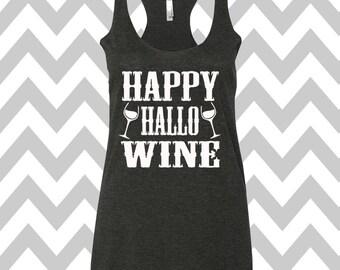 Happy Hallo Wine Tank Top  Halloween Racerback Wine Drinking Tank Top Halloween Tank Top Pumpkin Face Tank Happy Hallo-Wine Tank