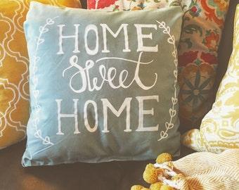 Cadet Blue Home Sweet Home Pillow