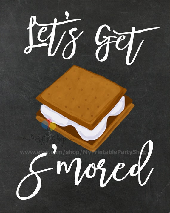 Let's Get S'mored Sign