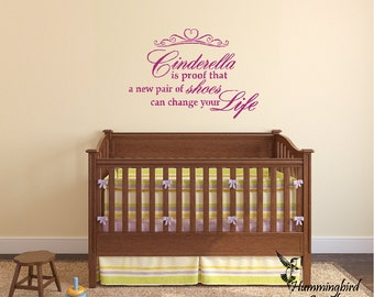 Cinderella is proof that a new pair of shoes can change your life ... Vinyl Decal Sticker Quote Wall Words Graphic