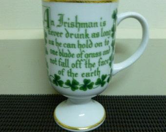 "Vintage 1970's Porcelain Ceramic Humorous Irish Coffee ""An Irishman is never Drunk .."" Pedestal Coffee Mug/Cup Retro Coffee Mug/Cup-Japan"