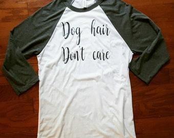 Dog hair. Don't care
