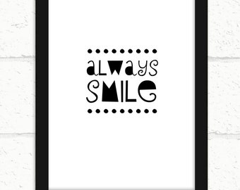 Wall Print, Quote Print, Always Smile, Prints, Home Wall Art