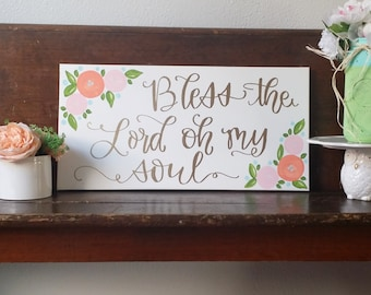 Bless The Lord Oh My Soul canvas