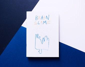 Brain Slime Zine / Artists Book