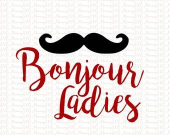 Bonjour Ladies SVG, Hello Ladies SVG, Cut File, Cricut File, Silhouette SVG