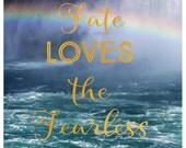 Fate Loves The Fearless - Typography - Travel Photograph - Text - Rainbow - Quote - Fine Art - Landscape Photo - Water - Waves - Sea - Bock