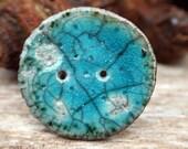 Handmade RAKU  Button