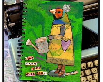 She's playing in the dirt again. -NOTE BOOK