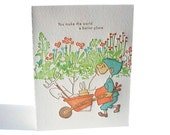 "A2 Gardener "" You make the world a better place "" letterpress card"