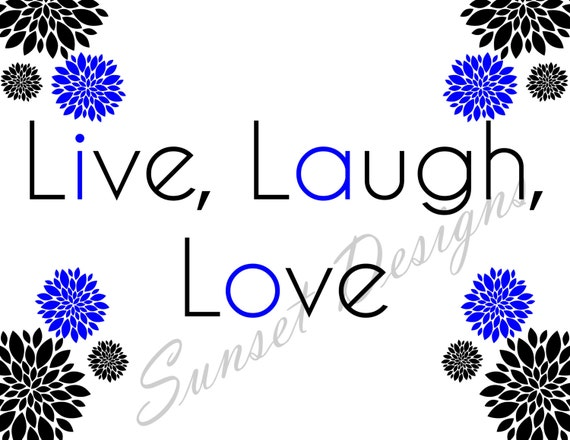 8 X 10 Digital Art Printable Live Laugh Love Inspirational