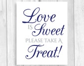 Printable Love is Sweet Take A Treat Wedding or Bridal Shower Candy Buffet Sign - Navy Blue and Gray - Instant Download
