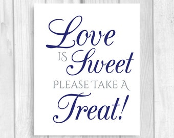 Printable Love is Sweet Take A Treat 5x7, 8x10 Wedding or Bridal Shower Candy Buffet Sign - Navy Blue and Gray - Instant Download