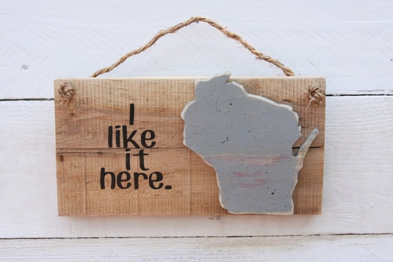 Wisconsin Sign, Reclaimed Wood Sign | Wisconsin Sign | Wood Wisconsin Sign  | I Like - Wisconsin Sign Reclaimed Wood Sign Wisconsin Sign Wood