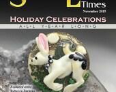 November 2015 Soda Lime Times Lampworking Magazine - Holiday Celebrations - (PDF) - by Diane Woodall