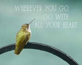 Inspirational Art, Typography Print or Canvas, Motivational, Quote, Adventure, Travel Art, Teal, Green, Bird, Hummingbird - Wherever You Go