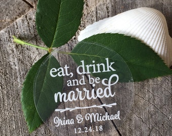 Clear Round Waterproof Mason Jar Mug or Favor Labels - White on Clear Sticker - Wedding Favor Labels - Eat drink and be married - Set of 50