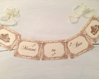 Meant to Bee Banner Honey Bee Garland Wedding Bridal Shower Decoration